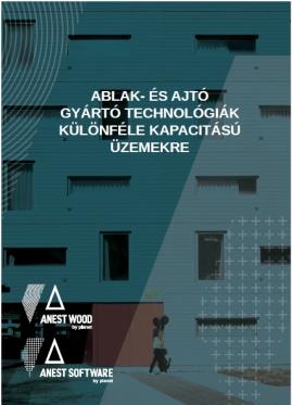 Ablak-és Ajtógyártó technológiák